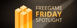 'freegame friday spotlight'