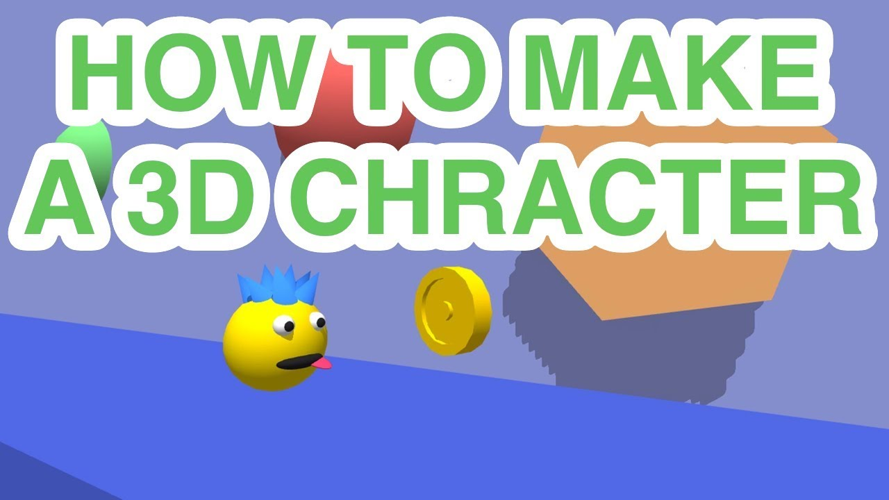 How To Make a 3D Character