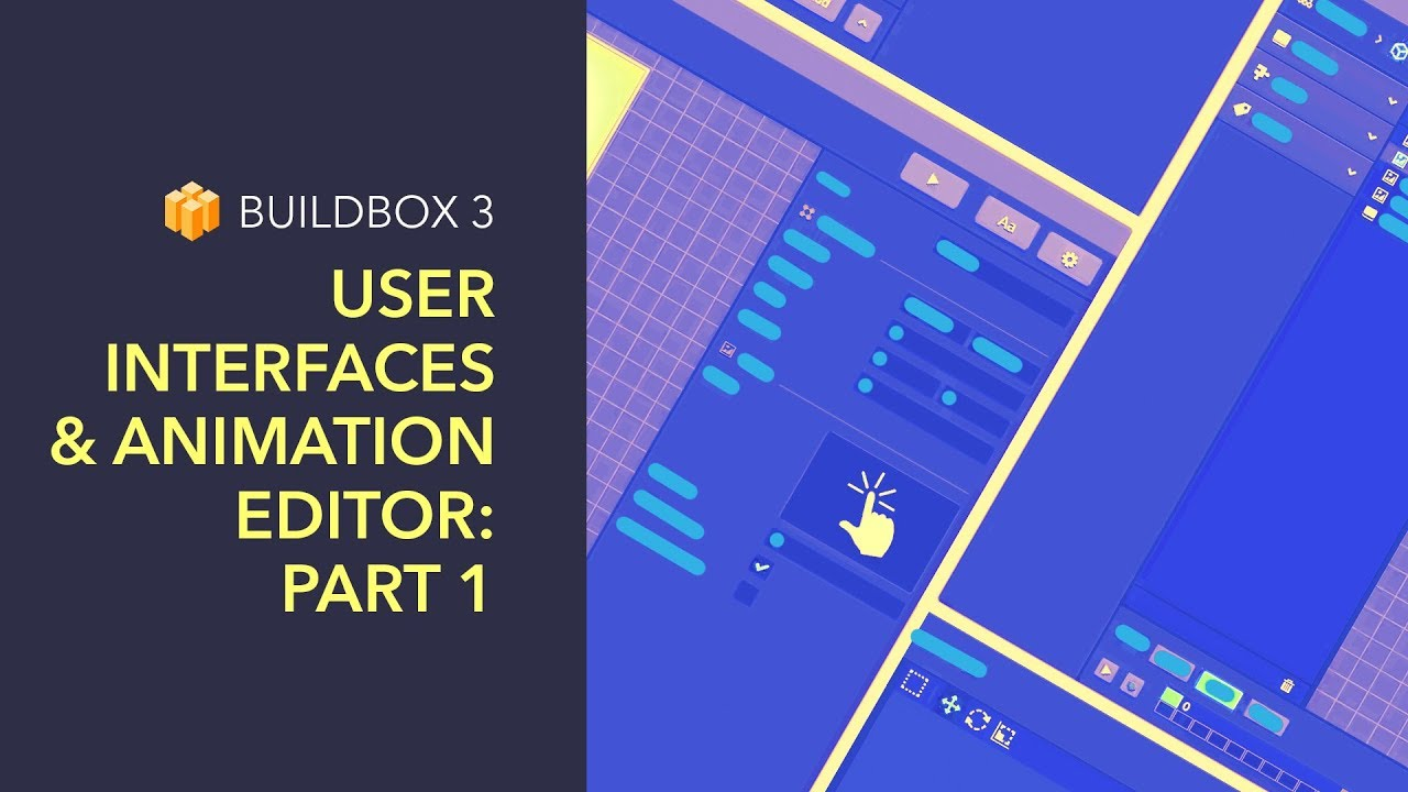 User Interfaces And Animation Editor – Part 1
