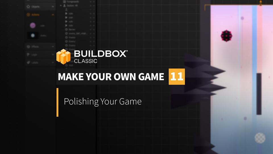 Polishing your Game