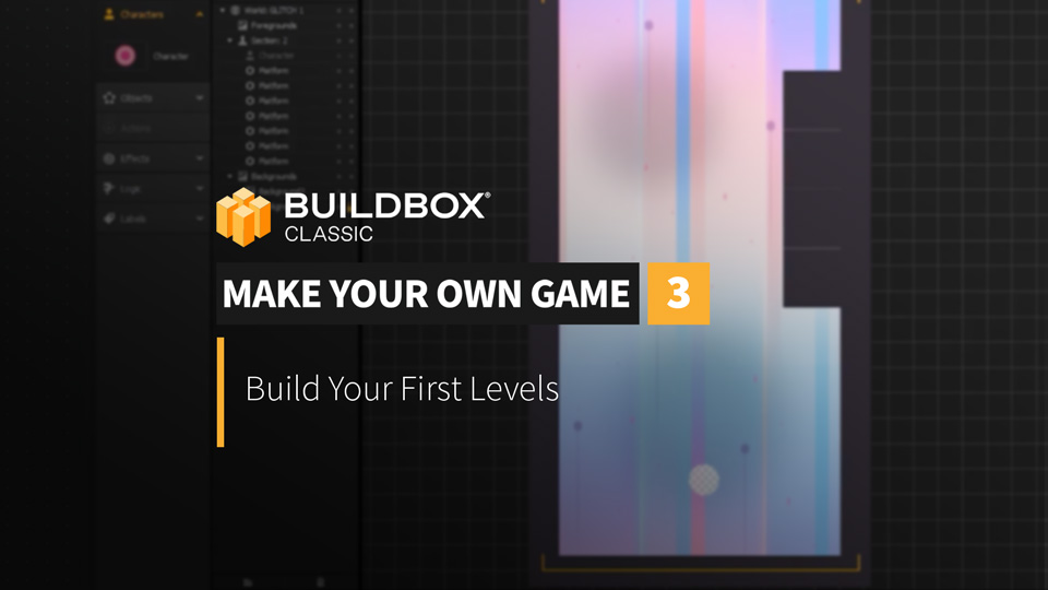 Build Your First Levels