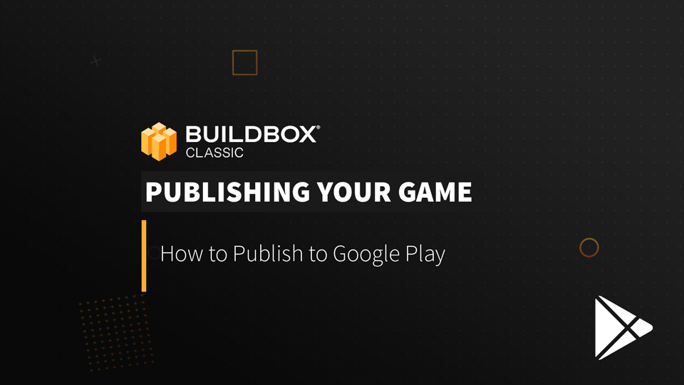 How to Publish to Google Play