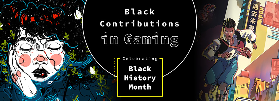 Black History Month Black Contributions in Gaming