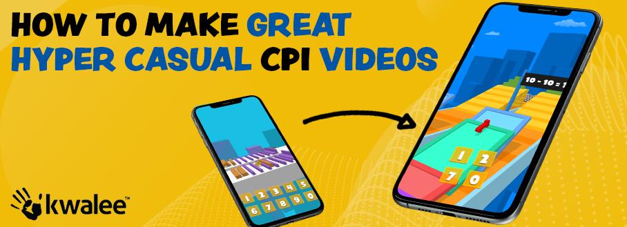 Hyper casual CPI Videos