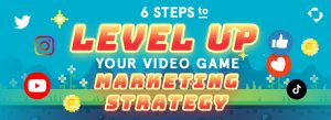 6 video game marketing tips